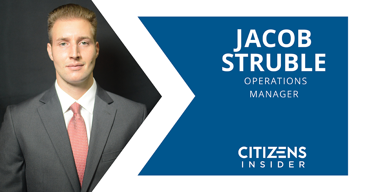Citizens Insider: Jacob Struble