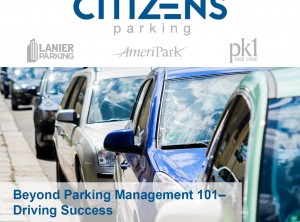 Beyond Parking Management 101–Driving Success!