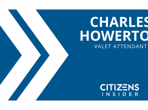 Citizens Insider: Charles Howerton